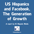 US Hispanics are Very Much in Play and Underserved in Social Media...