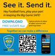 Get free VizSAFE App at http://vizsafe.com/biggame