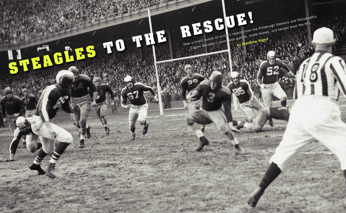 Steagles Played Football when WWII Shorted the Steelers and Eagles ...