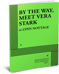 BY THE WAY, MEET VERA STARK, by Lynn Nottage