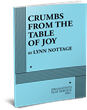 CRUMBS FROM THE TABLE OF JOY, by Ly