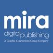 Mira Digital Publishing Now Offers Custom Video Book Trailers