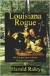 1830s Cajun Society Captured in New Picaresque Novel 'Louisiana Rogue'...