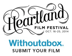 Submission information available at HeartlandFilmFestival.org