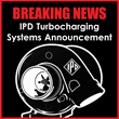 IPD Turbocharging Systems Announcement