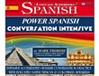 Power Spanish Conversation Intensive