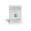"New Book Release: Offshore Companies – ""How to Register Tax-Free..."