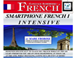 SMARTPHONE FRENCH INTENSIVE