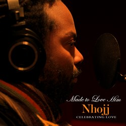 Made To Love Him:  Celebrating Love by Nhojj