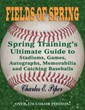 Spring Training's Best Tour and Collector's Guide: Stadiums,...