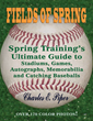 New tour and collector's guidebook features 170 color photos, new and nostalgic, and gives fans hundreds of insider tips for getting the most out of a spring training road trip.