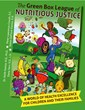 The Green Box League of Nutritious Justice Book Is Launched To Teach...