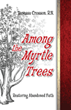 Among the Myrtel Tree Front Cover