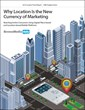 2014 Location Trend Report: Why Location Is the New Currency of Marketing