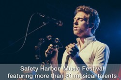 Safety Harbor  Music Festival featuring more than 30 musical talents