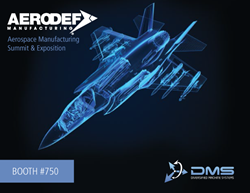 Diversified Machine Systems (DMS) Exhibits in Booth 750 at AeroDef Aerospace Manufacturing Summit