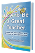 Wynn Godbold Releases How to Be a Great Teacher