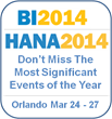 Meet the Decision First Technologies' Experts at BI 2014 and HANA 2014