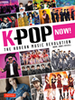 Tuttle Publishing Announces Release of the Ultimate Guide to K-Pop.
