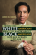 Black, White and Read All Over: Multi-Racial Author Seeks to End...