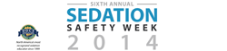 Sixth Annual Sedation Safety Week
