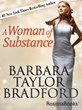 Barbara Taylor Bradford's Bestselling Romance Novel A Woman of Substance Now in eBook