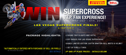 Motorcycle Superstore Supercross V.I.P. Fan Experience Sweepstakes