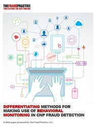 Differentiating Methods for Making use of Behavioral Monitoring in CNP Fraud Detection