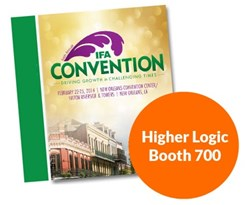 Higher Logic Booth 700, The IFA Annual Convention