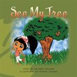'See My Tree' is a Wonderful Journey of Imagination and Color