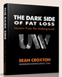 The Dark Side of Fat Loss: Review Examines Sean Croxton's Guide to...