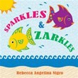 Rebecca Angelina Nigro Announces Release of 'Sparkles & Zarkles'
