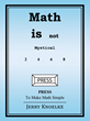 "New Book, ""Math is Not Mystical"" by Jerold Knoelke, is a..."
