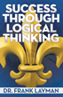 New Book by Frank Layman Promotes New Ways to Think About Thinking