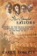 Star Spangled-Sailors highlights what Roberts calls a critical, but often forgotten about detail of the War.