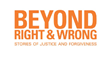 Event and Screening to Launch One Million Viewer Campaign for Beyond Right & Wrong
