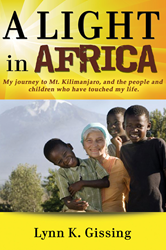 A Light in Africa - by Author Lynn Gissing