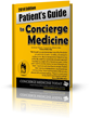 The Patient's Guide To Concierge Medicine, 2014 Edition