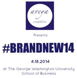 BrandNew '14: Presented by Aveya Creative
