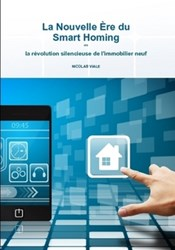 La Nouvelle Ere du Smart Homing