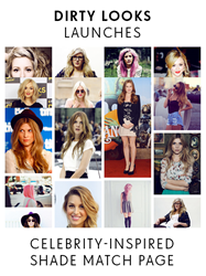 Dirty Looks Launches Celebrity-Inspired Shade Match Page