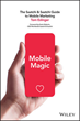 Mobile Marketing Secrets Unlocked in New Book from Wiley