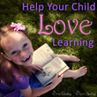 All About Learning Press Presents 5 Tips to Help Your Child Love...