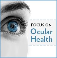 Focus on Ocular Health