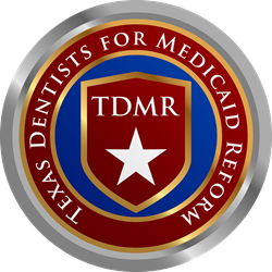 Texas Dentists for Medicaid Reform