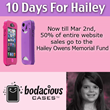 10 Days For Hailey Owens. 50% of entire website to go to Hailey Owens Memorail Fund