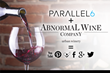 Parallel 6 and Abnormal Wine Company Partnership