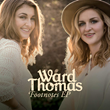 Ward Thomas - English Twins Score Double UK Country Stages, Release EP...