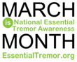 The IETF Recognizes March as National Essential Tremor Awareness Month