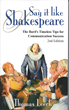 "New Edition of Tom Leech's ""Say It like Shakespeare: the Bard's..."